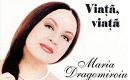 Maria Dragomiroiu - Viata, viata